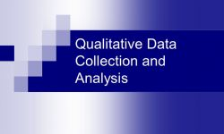 Qualitative Data Collection and Analysis